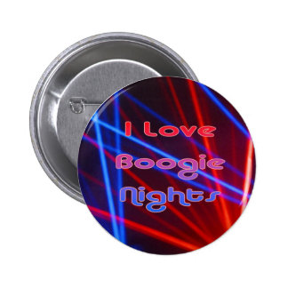 Boogie Nights and Disco Lights Button