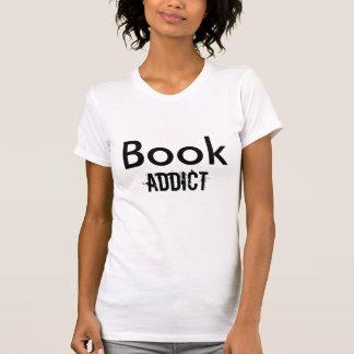Book , Addict T Shirts