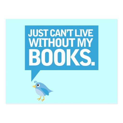 Book Bird Just Can't Live Without My Books Gift Post Cards