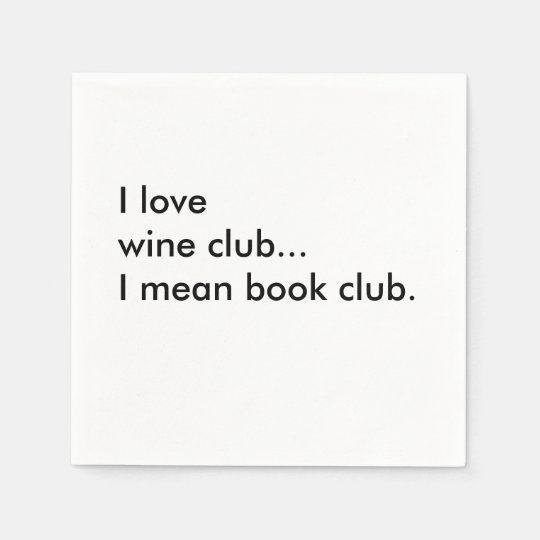 Book Club Cocktail Napkins - I love wine