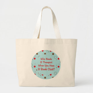 book club fun who needs a therapist canvas bags