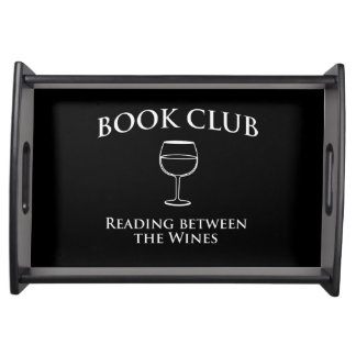Book Club Reading Between the Wines Serving Tray