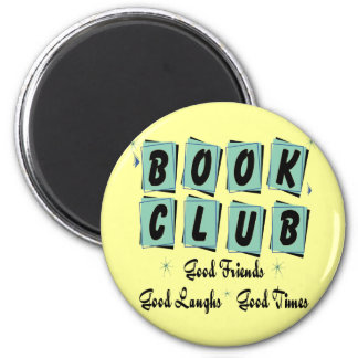Book Club Retro - Good Friends, Times and Laughs 6 Cm Round Magnet