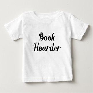 Book Hoarder Baby T-Shirt