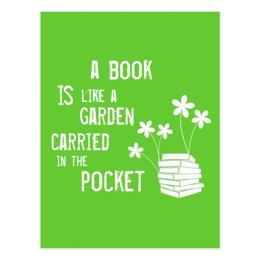 Book Is Like A Garden Carried In The Pocket Postcards