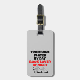 Book Lover Trombone Player Luggage Tag