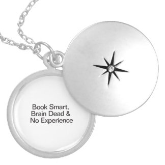 Book Smart, Brain Dead & No Experience.ai Round Locket Necklace