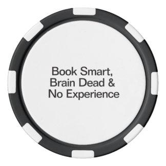 Book Smart, Brain Dead & No Experience Poker Chips