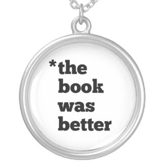 BOOK Was Better Silver Plated Necklace