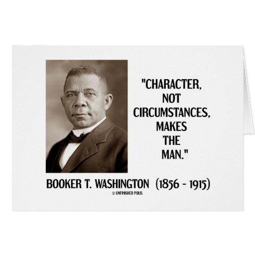 Booker T. Washington Character Not Circumstances Cards