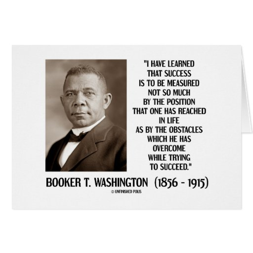 Booker T. Washington Obstacles Overcome Succeed Cards