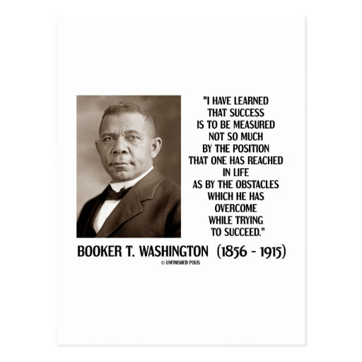 Booker T. Washington Obstacles Overcome Succeed Post Card