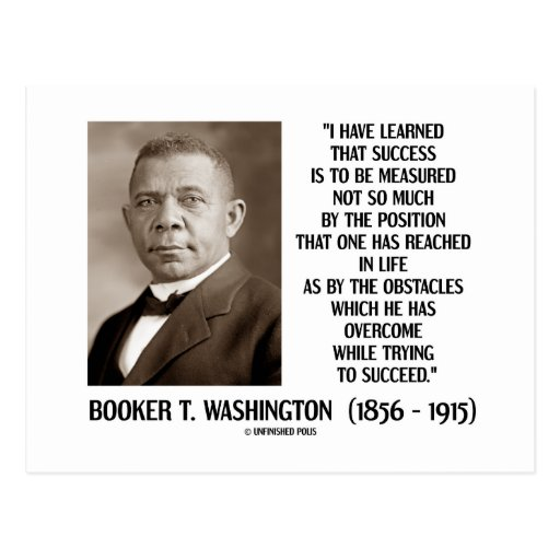 Booker T. Washington Obstacles Overcome Succeed Postcard