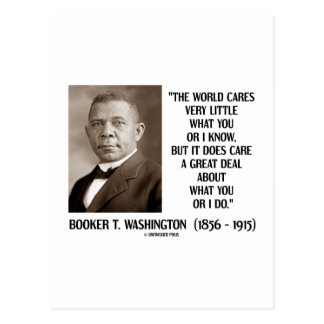 Booker T. Washington World Cares Very Little Great Postcard