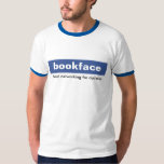 bookface. Social networking for dyslexics. Tee Shirt
