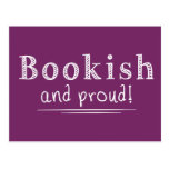Bookish And Proud Post Card