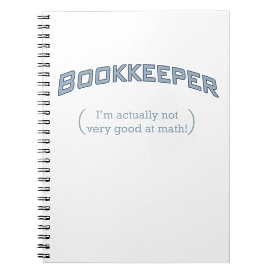 Bookkeeper - I'm actually not very good at