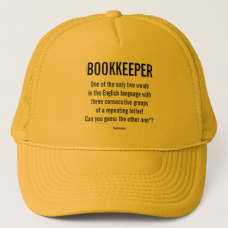 """""""Bookkeeper Is A Unique Word"""" Trucker Hat"""