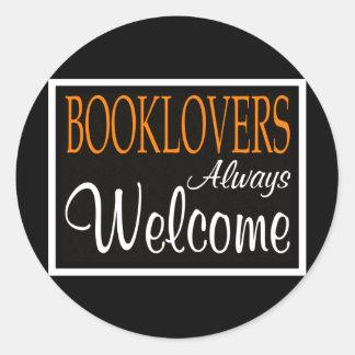 Booklovers always welcome sign round sticker
