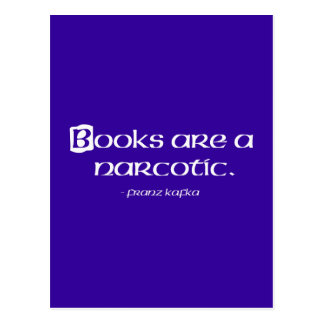 Books Are A Narcotic Postcards