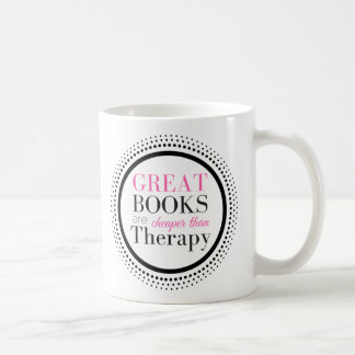 Books Are Cheaper Than Therapy Coffee Mug