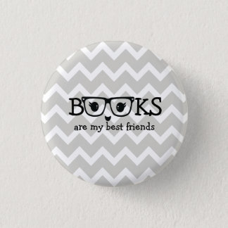 Books are my best friends 3 cm round badge