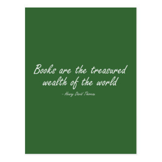 Books Are The Treasured Wealth of The World Postcard