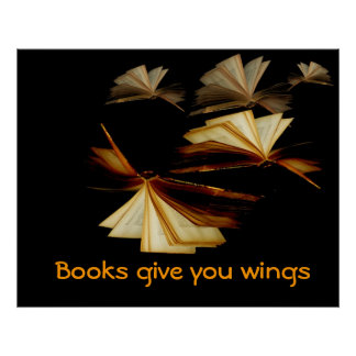 Books give you wings poster