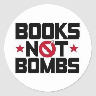 books not bombs classic round sticker