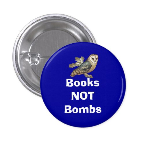 Books Not Bombs Scottish Independence Owl Badge Button