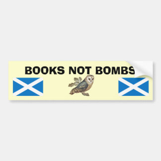 Books Not Bombs Scottish Independence Owl Sticker Bumper Sticker