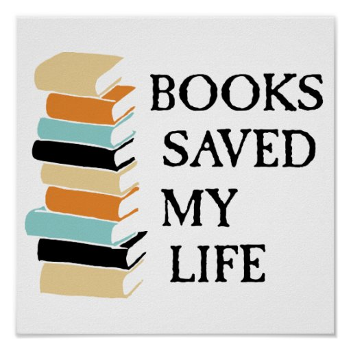 Books Saved My Life Poster