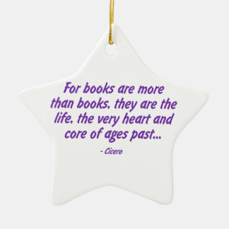 Books: the Very Heart and Core of Ages Past Ceramic Star Decoration