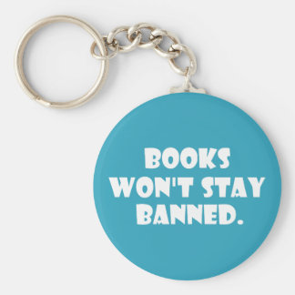 Books Won't Stay Banned Keychains