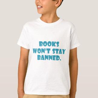 Books Won't Stay Banned T-Shirt