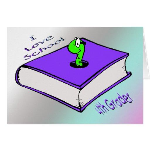 Bookworm 4th Grader - I love School Cards