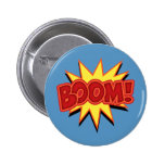 Boom! 6 Cm Round Badge