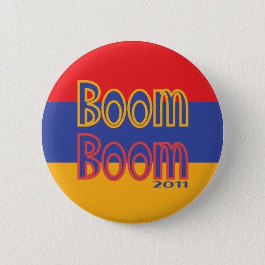 Boom Boom 6 Cm Round Badge