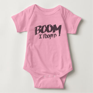 Boom I Pooped - Baby Shirt