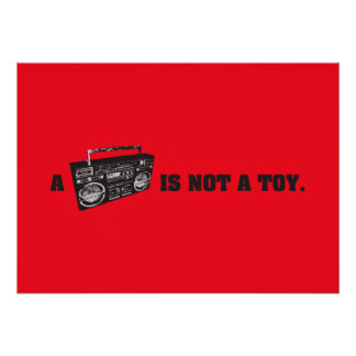 Boombox Is Not a Toy Poster
