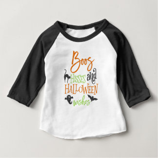 Boos Hisses and Halloween Wishes Baby T-Shirt