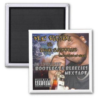 Bootlegs & Bleezies Magnet