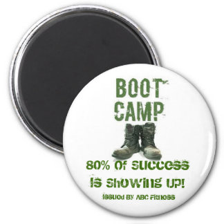 boots, 80% Of Success Is Showing Up!, Issued By... Refrigerator Magnets