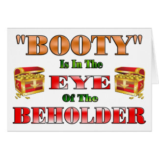 Booty Beholder Greeting Card