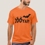 BOOYAH! Batty Halloween T-Shirt