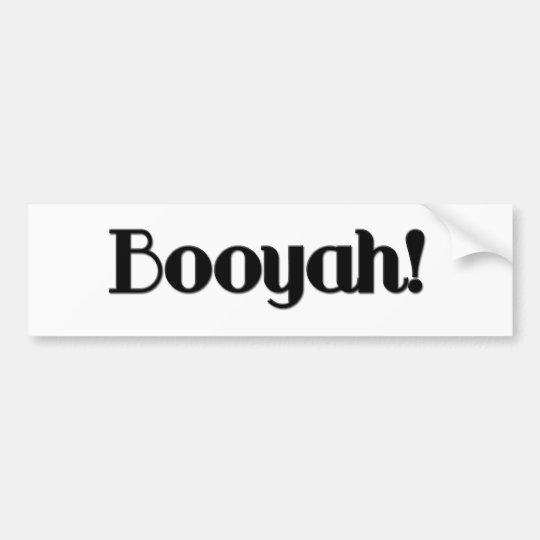 Booyah Bumper Sticker
