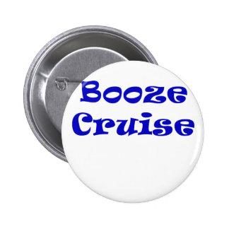 Booze Cruise 6 Cm Round Badge