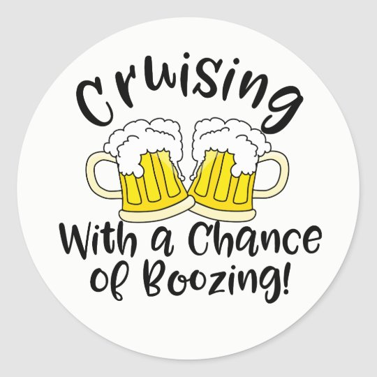 Booze Cruise Funny Crusing Drinking Party Round Sticker