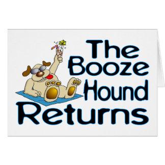 Booze Hound Returns Greeting Card