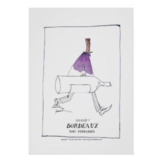 bordeaux wine man, tony fernandes poster